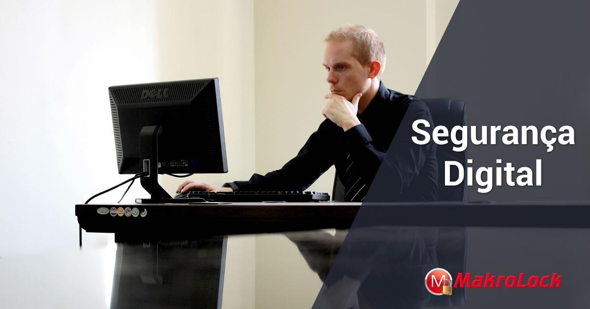 Segurança Digital: por que é importante para minha empresa?